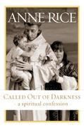 Called Out of Darkness: A Spiritual Confession