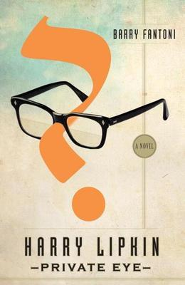 Harry Lipkin, Private Eye: A Novel