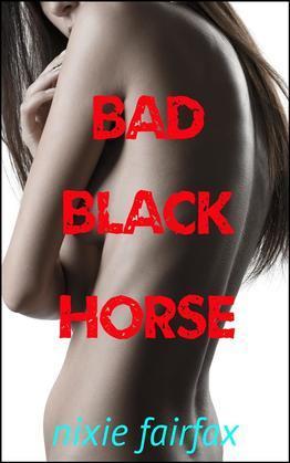 Bad Black Horse