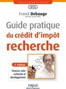 Guide pratique du crédit d'impôt recherche