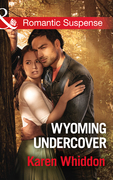 Wyoming Undercover (Mills & Boon Romantic Suspense)