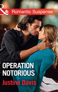 Operation Notorious (Mills & Boon Romantic Suspense) (Cutter's Code, Book 9)