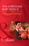 The Christmas Baby Bonus: The Christmas Baby Bonus (Billionaires and Babies, Book 90) / Little Secrets: His Pregnant Secretary (Little Secrets, Book 6) (Mills & Boon Desire) (Billionaires and Babies, Book 90)