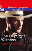 The Deputy's Witness (Mills & Boon Intrigue) (The Protectors of Riker County, Book 2)