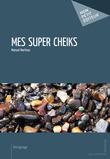 Mes super Cheiks