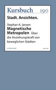 Magnetische Metropolen