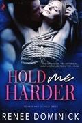 Hold Me Harder