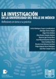 La investigacin en la Universidad del Valle de Mxico