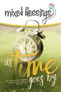 Mixed Blessings - As Time Goes By