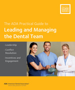 Leading and Managing the Dental Team