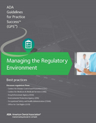 Managing the Regulatory Environment: Guidelines for Practice Success: