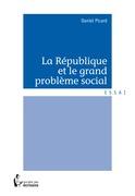 La République et le grand problème social