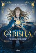 Grisha, Tome 01: Grisha
