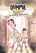 Dummie la momie, Tome 02: Dummie la momie et le tombeau d'Akhnatout