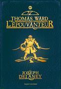 L'Épouvanteur, Tome 14: Thomas ward l'épouvanteur