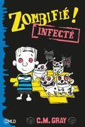 Zombifié T2: Infect
