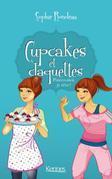 Cupcakes et Claquettes T03: Pincez-moi, je rêve !