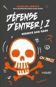 Défense d'entrer T01: Réservé aux gars