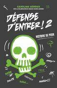 Défense d'entrer T02: Histoire de peur