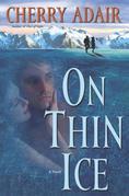 On Thin Ice: A Novel