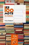 Les 100 mots du roman