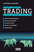 Le guide complet du trading - Scalping, day trading, swing trading