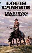 The Strong Shall Live: Stories