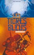 Les tigres bleus tome 3: La voie du feu