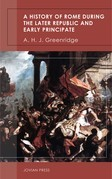 A History of Rome During the Later Republic and Early Principate