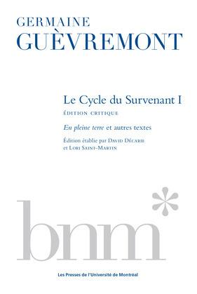 Le Cycle du Survenant 1, édition critique