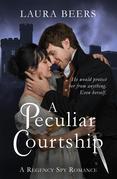 A Peculiar Courtship