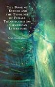 The Book of Esther and the Typology of Female Transfiguration in American Literature