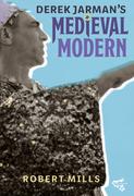 Derek Jarman's Medieval Modern