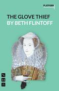 The Glove Thief (NHB Modern Plays)