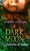 Dark moon - La farfalla di pietra