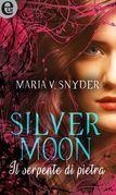 Silver moon - Il serpente di pietra