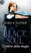 Black soul - L'ombra della magia
