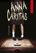 Anna Caritas tome 1: Le sacrilège (extrait)