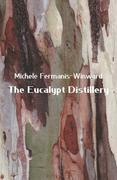 The Eucalypt Distillery