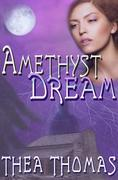 Amethyst Dream