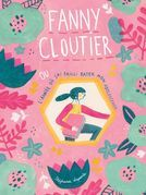 Fanny Cloutier ou l'année où j'ai failli rater mon adolescence