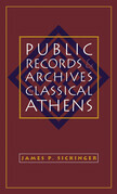 Public Records and Archives in Classical Athens