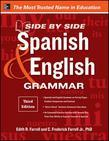 Side-By-Side Spanish and English Grammar, 3rd Edition