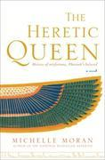 The Heretic Queen: A Novel