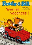 Boule et Bill - Vive les vacances !