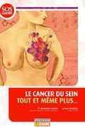 Le cancer du sein tout et même plus...