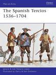 The Spanish Tercios 1536-1704