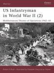Us Infantryman in World War II (2): Mediterranean Theater of Operations 1942-45
