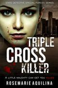 Triple Cross Killer