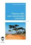 Thierno Bill, une catastrophe culturelle